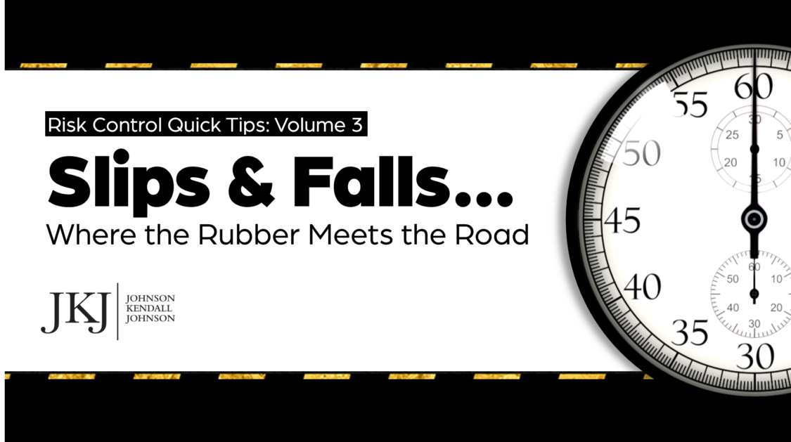 Volume 3: Slips & Falls…Where the Rubber Meets the Road